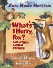 What's the Hurry, Fox?: And Other Animal Stories