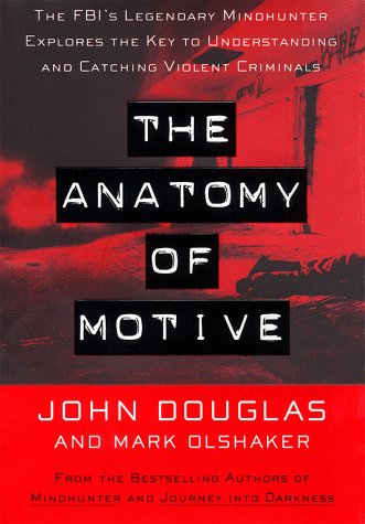 The Anatomy of Motive by Mark Olshaker
