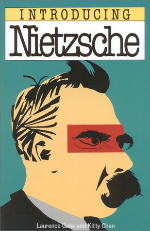 Introducing Nietzsche by Laurence Gane