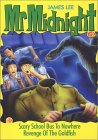 Mr. Midnight #3 : Scary School Bus to Nowhere