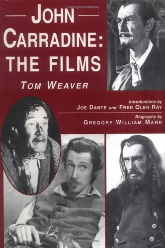 John Carradine: The Films