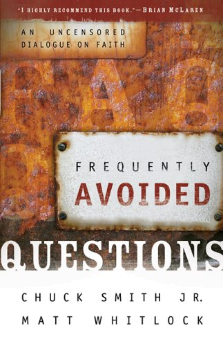Frequently Avoided Questions by ChuckJr. Smith