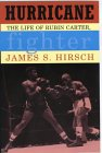 Hurricane: the life of Rubin Carter, fighter