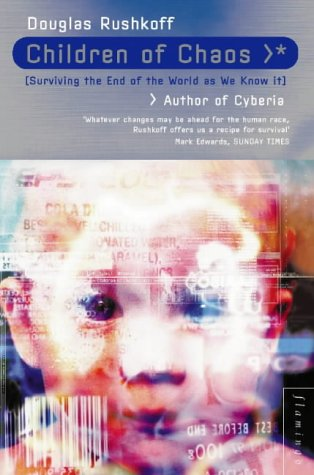 Children of Chaos by Douglas Rushkoff