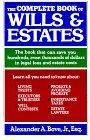 The Complete Book Of Wills & Estates