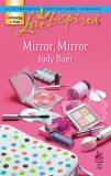 Mirror, Mirror (Love Inspired)
