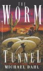 The Worm Tunnel: A Finnegan Zwake Mystery