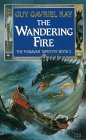 The Wandering Fire (The Fionavar Tapestry #2)