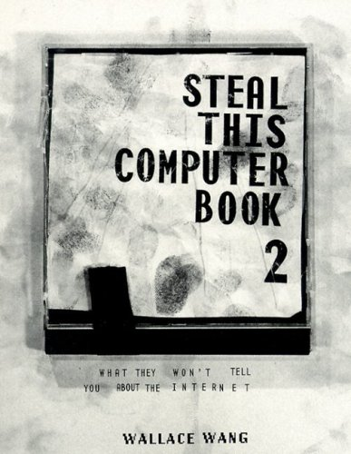Steal This Computer Book 2: What They Won
