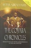 The Coyaba Chronicles by Peter  Abrahams