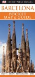 Barcelona Pocket Map And Guide (Eyewitness Travel Guides)