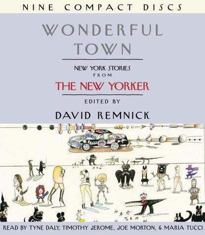 Wonderful Town: New York Stories from The New Yorker