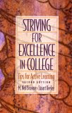 Striving for Excellence in College Striving for Excellence in College: Tips for Active Learning Tips for Active Learning