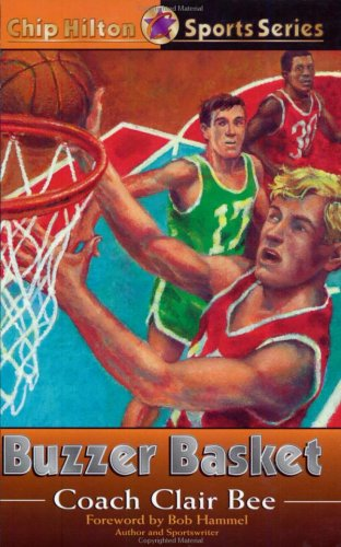 Buzzer Basket (Chip Hilton #20)