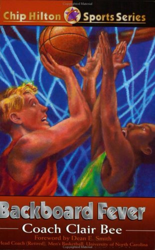 Backboard Fever (Chip Hilton #10)