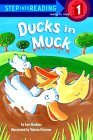Ducks in Muck (Step into Reading, Step 1)