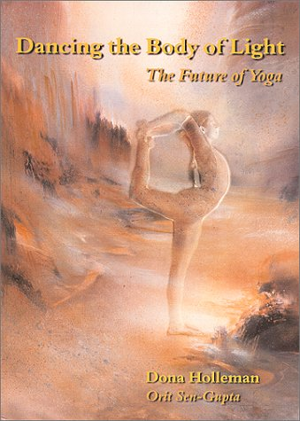 Dancing the Body of Light: The Future of Yoga