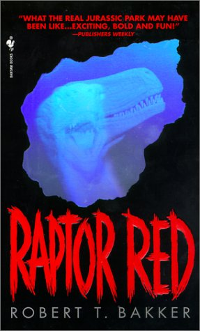 Raptor Red by Robert T. Bakker