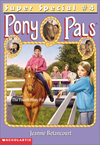 The Fourth Pony Pal (Pony Pals Super Specials #4)