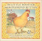 The Little Rooster and the Diamond Button