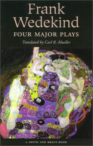 Four Major Plays by Frank Wedekind