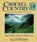 Cadfael Country. Shropshire & The Welsh Borders by Rob Talbot