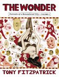 The Wonder: Portraits of a Remembered City Volume 2