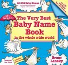 The Very Best Baby Name Book by Bruce Lansky