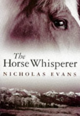 the horse whisperer nicholas evans english literature essay Reader's digest condensed books  were not written in english but published as abridgments of the translated versions  the horse whisperer - nicholas evans.