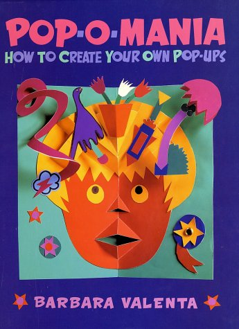 Pop-o-Mania: How to Create Your Own Pop-Ups