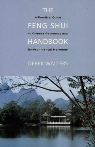 The Feng Shui Handbook by Derek Walters