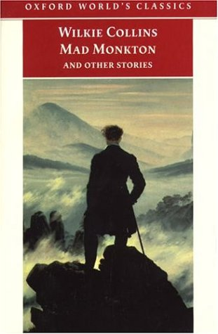 Mad Monkton And Other Stories by Wilkie Collins