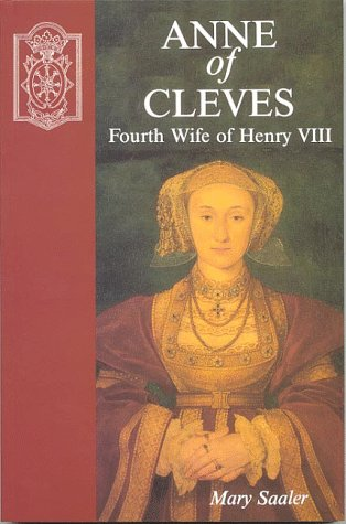 Anne of Cleves: Fourth Wife of Henry VIII