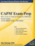 CAPM Exam Prep: Rita's Course in a Book for Passing the CAPM Exam por