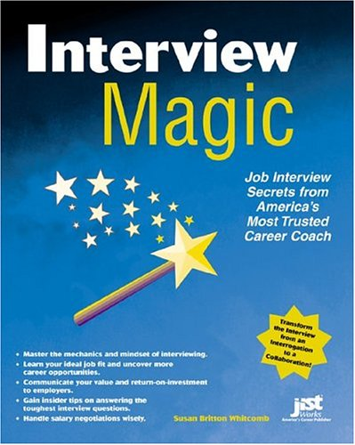 Interview Magic: Job Interview Secrets From America