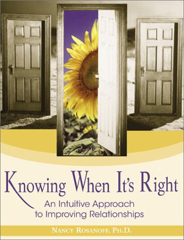 Knowing When It's Right: An Intuitive Approach to Improving Relationships