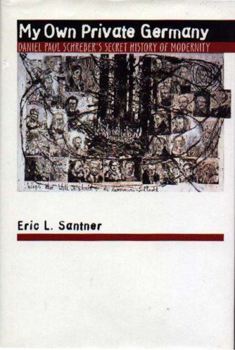 My Own Private Germany by Eric L. Santner