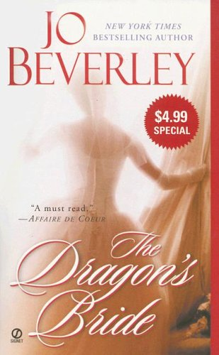The Dragon's Bride (Three Heroes, #2) by Jo Beverley