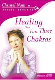 Healing Your First Three Chakras