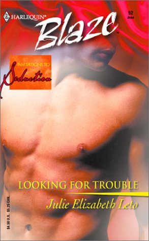 Looking for Trouble (Invitations to Seduction #1)