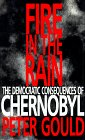 Fire in the Rain: The Democratic Consequences of Chernobyl