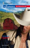 The Texas Ranger (Texas Outlaws) (Harlequin American Romance #1162)