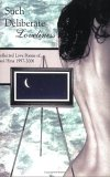 Such Deliberate Loveliness: Collected Love Poems of Paul Hina 1997-2006