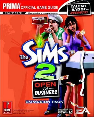 The Sims 2: Open for Business (Prima Official Game Guide) Greg Kramer