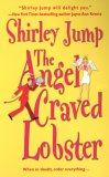 The Angel Craved Lobster (Recipes with Romance, #3)