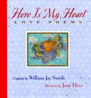 Here is My Heart: Love Poems