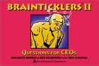 Brainticklers Ii:  Questions For Ce Os
