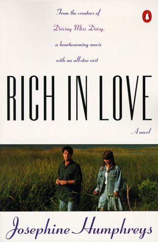 Rich in Love by Josephine Humphreys