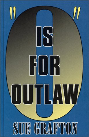 Free download online O Is For Outlaw (Kinsey Millhone #15) by Sue Grafton PDF