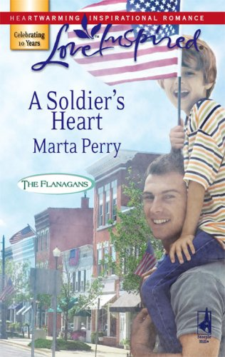 A Soldier's Heart by Marta Perry